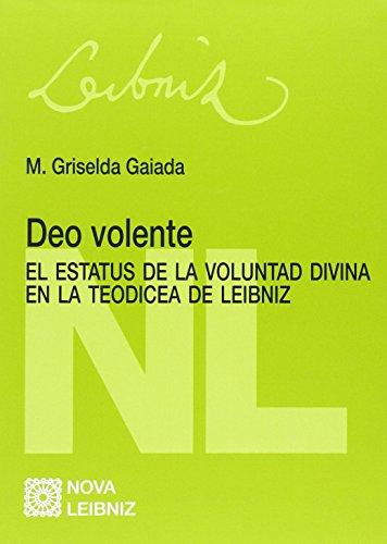 Descargar Libro Deo Volente. El Estatus De La Voluntad Divina En La Teodicea De Leibniz M.griselda Gaiada