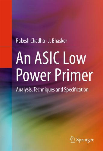 Download An ASIC Low Power Primer: Analysis, Techniques and Specification Pdf