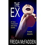 The Ex: An unputdownable psychological thriller with a heartstopping twist
