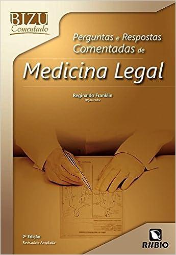 Book Perguntas e Respostas Comentadas de Medicina Legal - Colecao Bizu Comentado