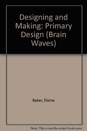 International School Of Fashion And Costume Design (Designing and Making Primary Design (Brainwaves Series))
