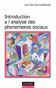 Introduction à l'analyse des phénomènes sociaux par Luc Van Campenhoudt