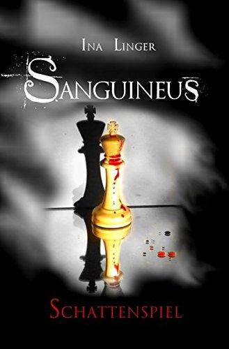 Sanguineus/Sanguineus - Band III: Schattenspiel