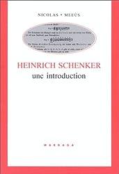 Henrich Schenker. Une introduction