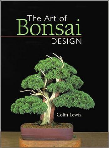 The Art of Bonsai Design: Colin Lewis: 0049725000704: Amazon.com: Books