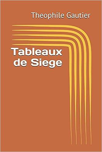 Tableaux de Siége (French Edition)