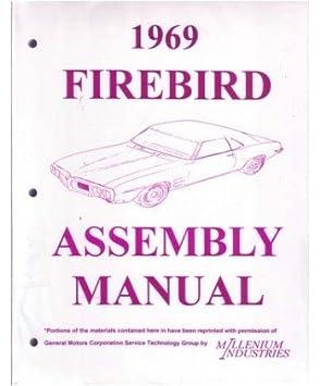 amazon com 1969 pontiac firebird assembly manual rebuild automotive rh amazon com 1969 Firebird 1966 Firebird