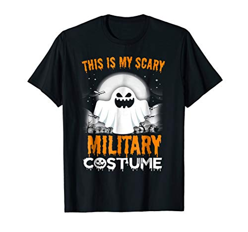This Is My Scary Military Costume Halloween 2017 Shirt ()