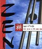 Zen Wind Chimes, Jennifer Colella, 0762431016