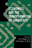 Economies and the Transformation of Landscape, Lisa Cliggett, Christopher A. Pool, 0759111170