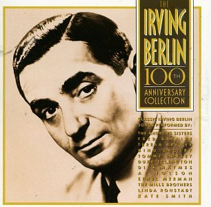 The Irving Berlin 100th Anniversary Collection