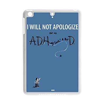 I will not apologize for my ADHD.Funny quotes Apple iPad ...