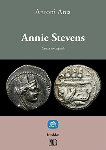Annie Stevens: Conta an algarés (Isteddos) (Catalan Edition) por Antoni Arca