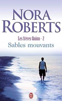 Les frères Quinn, tome 2 : Sables mouvants par Roberts