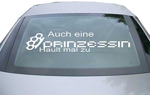 INDIGOS UG Sticker for rear window & engine flap - DE6966 - white - 600x117 mm - Auch eine Prinzessin haut! - for car, windows, tailgate, tuning, racing, JDM/Die cut
