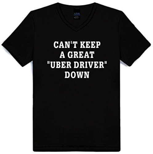 Mighty Ambitious Cant Keep A Great Uber Driver Down Funny Adult V Neck T Shirt