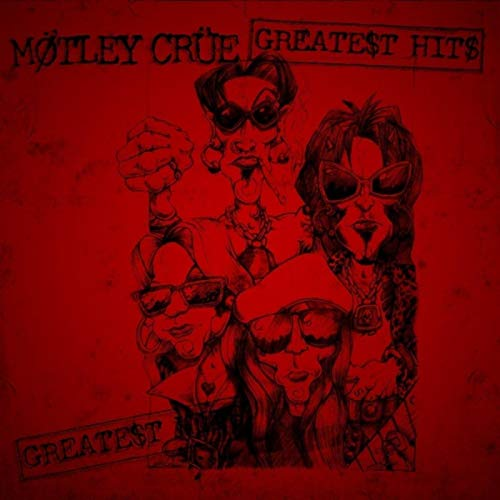 The Greatest Hits (The Best Of Motley Crue)