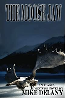 The Moose Jaw: Rings Upon the Water (The Fergus ONeill Series, Book 1)
