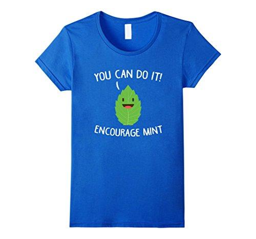 Womens You Can Do It Encourage Mint Herb Pun T Shirt Small Royal ()