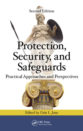 Download Protection, Security, and Safeguards: Practical Approaches and Perspectives, Second Edition Pdf
