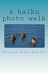 A Haiku Photo Walk