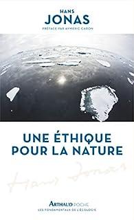 Une éthique pour la nature, Jonas, Hans