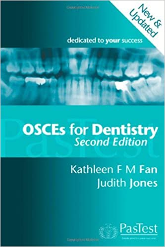OSCEs for Dentistry, Second Edition: Amazon co uk: Kathleen