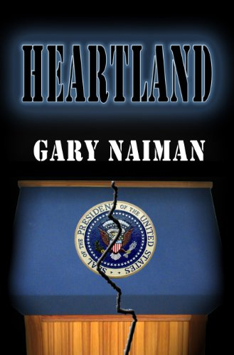 Heartland: (Act of Treason - Book 2) by [Naiman, Gary]