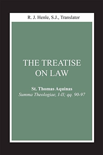 Treatise on Law, The: (Summa Theologiae, I-II; qq. 90-97) (Notre Dame Studies in Law and Contemporary Issues) (St Thomas Aquinas On Politics And Ethics)