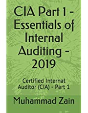 CIA Part 1 - Essentials of Internal Auditing - 2019: Certified Internal Auditor (CIA) - Part 1