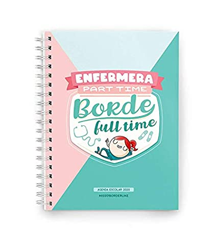 Missborderlike - Agenda escolar 2019-2020 - Enfermera part time borde full time
