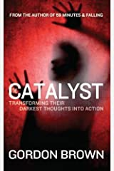 The Catalyst by Gordon Brown (2013-04-20) Paperback