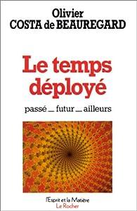 Le temps déployé par Olivier Costa de Beauregard