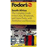 South Africa: The Complete Guide to the Cities, Winelands, and Game Parks, with Zimbabwe and B otswana