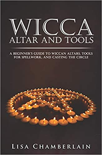 Wicca Altar and Tools: A Beginner's Guide to Wiccan Altars