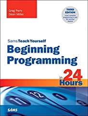 If you want to learn computer programming but don't know which language to start with, this is the book for you! In just 24 lessons of one hour or less, any beginner can get a solid introduction to the basics of computer programming and lea...