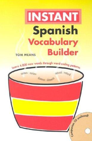 Instant Spanish: Vocabulary Builder (Hippocrene Instant Vocabulary Builder) (English and Spanish Edition)