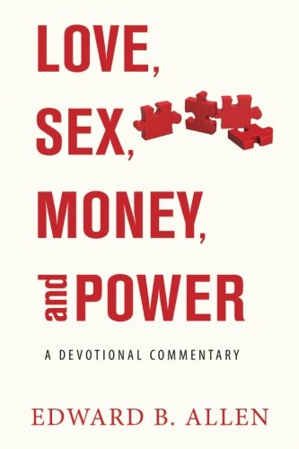 Download Love, Sex, Money, and Power: A Devotional Commentary pdf epub