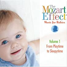 MOZART EFFECT & DON - MUSIC FOR BABIES - VOLUME 1 - FROM PLA