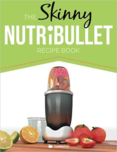 The skinny nutribullet recipe book 80 delicious nutritious the skinny nutribullet recipe book 80 delicious nutritious healthy smoothie recipes burn fat lose weight and feel great amazon cooknation forumfinder Gallery