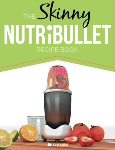 Skinny NUTRiBULLET Recipe Book Nutritious product image