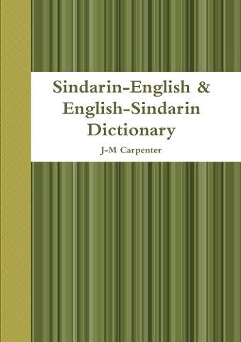 Sindarin-English & English-Sindarin Dictionary (The Languages Of Tolkien)