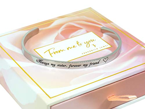 Sister Bracelet - Always My Sister, Forever My Friend –Birthday Sister Gifts from Sister or Brother| Bracelet | Bangle | Cuff | Jewelry