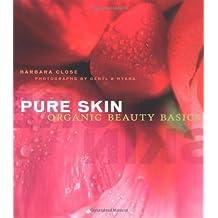 Pure Skin: Organic Beauty Basics