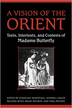 A Vision of the Orient: Texts, Intertexts, and Contexts of