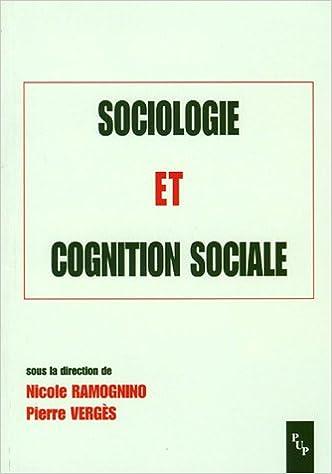 Téléchargement Sociologie et cognition sociale epub, pdf