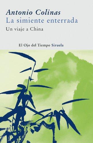 Descargar Libro La Simiente Enterrada Antonio Colinas