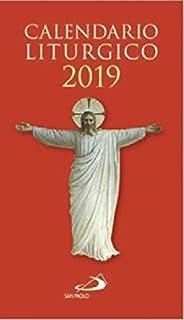 Calendario Liturgico Mariano 2020.Calendario Liturgico 2019 Amazon It Autori Vari Libri