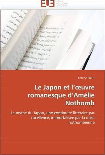 Livres Le Japon et l'oeuvre romanesque d'Amélie Nothomb epub pdf