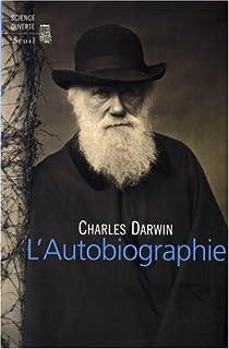 L'autobiographie par Darwin